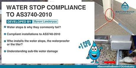 Water Stop Compliance to AS3740-2010 tickets
