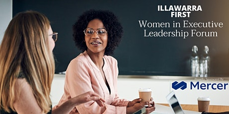 Illawarra First Women in Executive Leadership Forum tickets