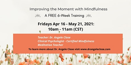 Improving the Moment with Mindfulness tickets