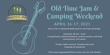 Old Time Jam and Camping Weekend!!! tickets