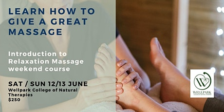 Learn  how to give a  Relaxation Massage Weekend Couse in  June tickets