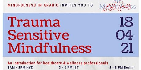 Trauma-Sensitive Mindfulness Workshop tickets