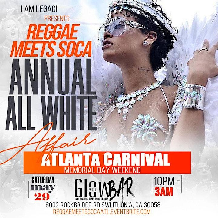 REGGAE MEETS SOCA   All White Party   Atlanta Carnival Memorial Day Weekend image
