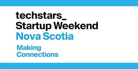 Techstars Startup Weekend Nova Scotia: Making Connections [Online] tickets