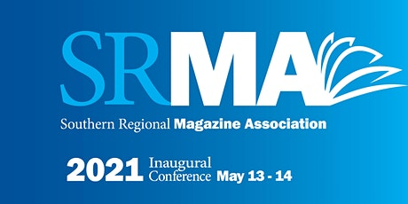 Southern Regional Magazine Association Inaugural Conference tickets