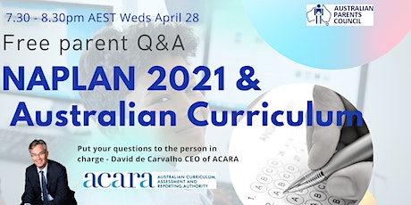 NAPLAN 2021 & Australian Curriculum Review - Free Parent Q&A tickets