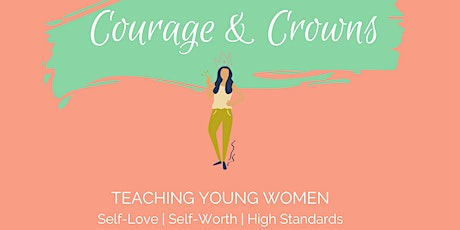 Courage & Crowns  - For Grade 6 Girls & Mums - BENDIGO. tickets