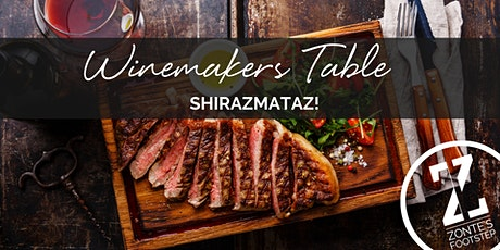 Zonte's Footstep Winemaker's Table - Shirazmataz! tickets