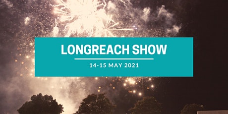 2021 Longreach Show tickets