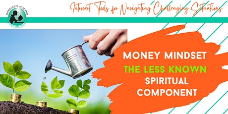 Money Mindset: The Less Known Spiritual Concept tickets