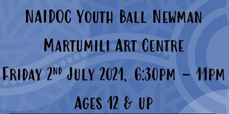 NAIDOC Youth Ball Newman 2021 tickets
