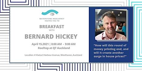 Breakfast  with Bernard Hickey tickets