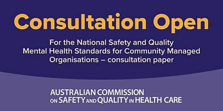 Focus Groups for Peak Bodies & Service Providers - NSQMH Standards for CMOs tickets
