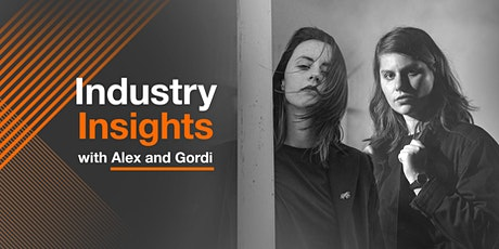Industry Insights with Alex Lahey & Gordi tickets