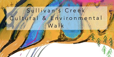 Sullivan's Creek Creative and Cultural Walk tickets