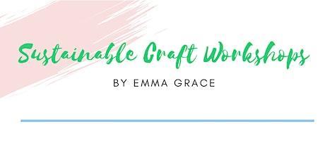 Sustainable Craft Workshops tickets