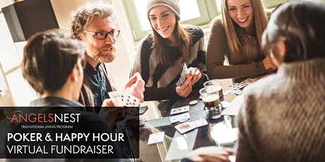 Angels Nest Poker & Happy Hour Virtual Fundraiser tickets