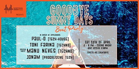 MAGMA Productions - Goodbye Sunny Days tickets