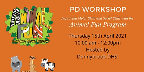 Animal Fun PD: Improving the Motor Skills & Social Skills of Young Children tickets