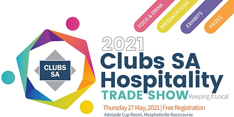 2021 Clubs SA Hospitality Trade Show tickets