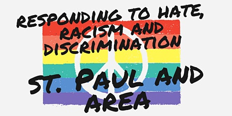 Responding to Hate, Racism and Discrimination: St. Paul and Area tickets