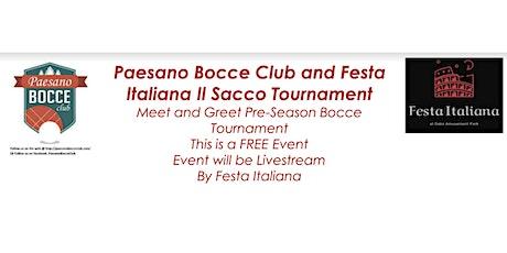 Paesano Bocce Club and Festa Italiana Il Sacco Tournament ingressos
