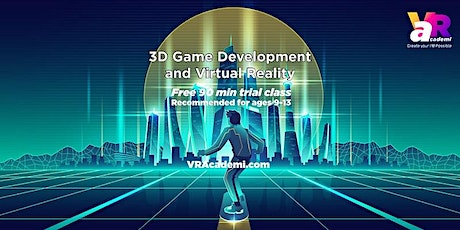 3D Game Development and Virtual Reality (for ages 9-13) Free Demo Class tickets