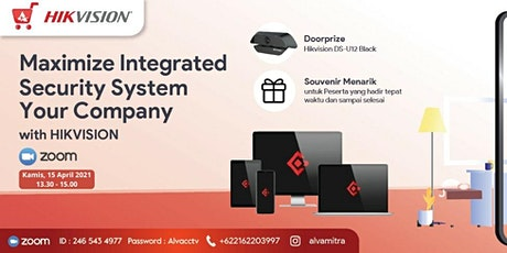 MAXIMIZE INTEGRATED SECURITY SYSTEM tickets