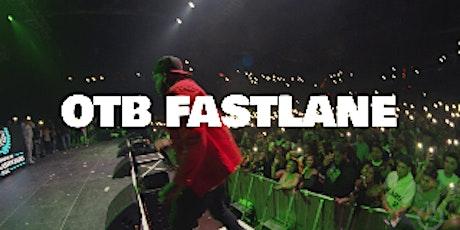 OTB FASTLANE TEXAS TOUR 2021 AUSTIN tickets