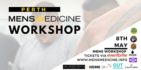 Mens Medicine | Perth | Mens Workshop tickets