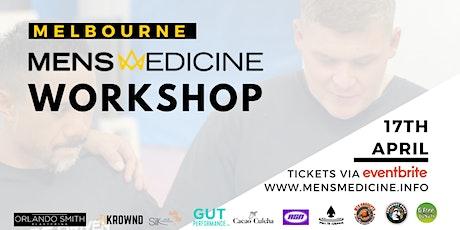 Mens Medicine | Melbourne | Mens Workshop tickets