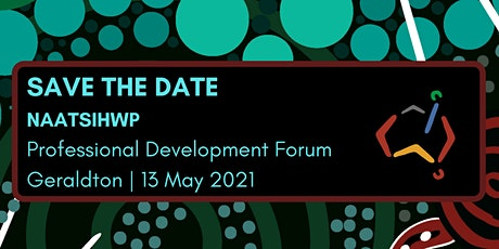 NAATSIHWP Professional Development Forum - Geraldton tickets