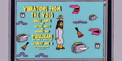 Vibrations From The Void Single Launch Party