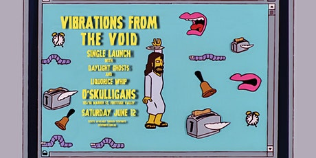 Vibrations From The Void Single Launch Party tickets