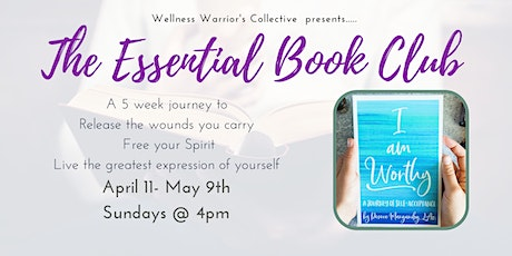 The Essential Book Club ~ I Am Worthy ~ 5 week journey tickets