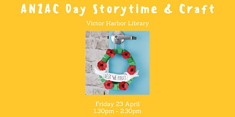 School Holiday Storytime & Craft - ANZAC Day tickets