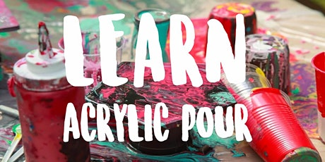 An Acrylic Pour Workshop tickets