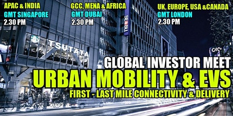 EV & Urban Mobility - Emerging Models & Investment Challenges -APAC & INDIA tickets