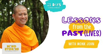 Meditation and Teaching on the Lessons from the Past (lives) tickets