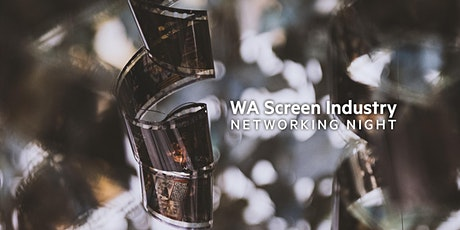 WA Screen Industry Networking Night - April 2021 tickets