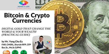 Bitcoin and Crypto Currencies-Digital Gold that Changes the World tickets