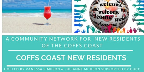 NEW RESIDENTS MEET UP - COFFS COAST tickets