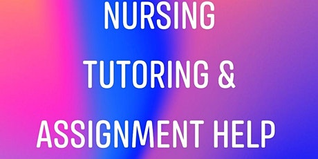Online Nursing Tutoring & Assignment help tickets