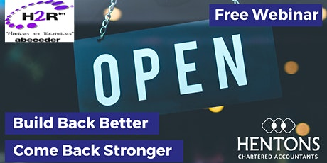 Build back better - come back stronger webinar tickets
