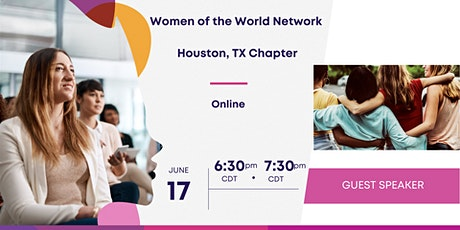 Women of the World Network: Houston/Katy Chapter Meeting tickets