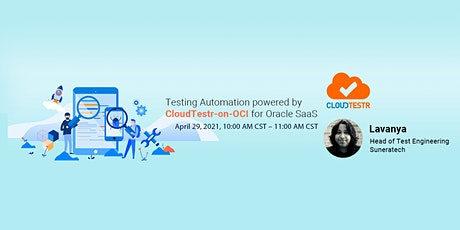 Testing Automation powered by CloudTestr-on-OCI for Oracle SaaS tickets