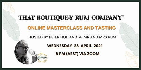 Boutique-y Rum Masterclass with Peter Holland & Mr and Mrs Rum tickets