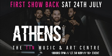 FIRST SHOW BACK: ATHENS + Support - Coventry tickets