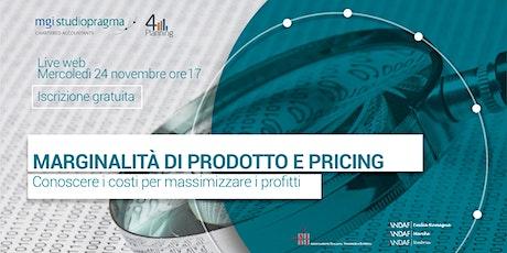 La marginalità dei prodotti e il pricing biglietti