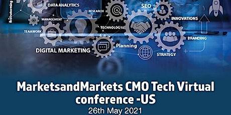 MarketsandMarkets CMO Tech Virtual Conference - US [Time zone EST] tickets